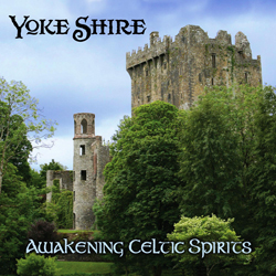 Yoke Shire Awakening Celtic Spirits CD cover